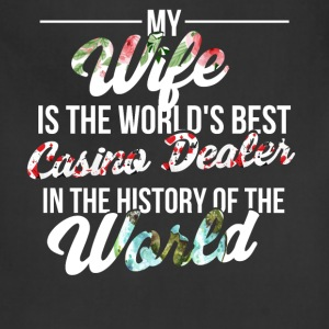 Casino Dealer - My wife is the world's best casino - Adjustable Apron
