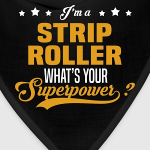 Strip Roller - Bandana