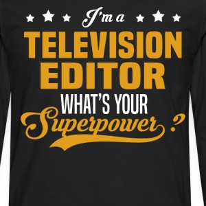 Television Editor - Men's Premium Long Sleeve T-Shirt