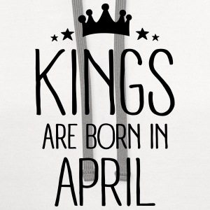 Kings Are Born In April T-Shirts - Contrast Hoodie