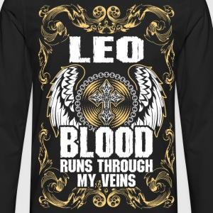 Leo Blood Runs Through My Veins T-Shirts - Men's Premium Long Sleeve T-Shirt