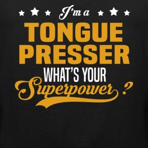 Tongue Presser - Men's Premium Tank