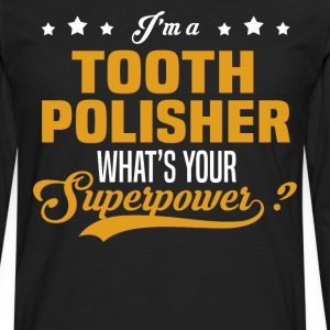 Tooth Polisher - Men's Premium Long Sleeve T-Shirt