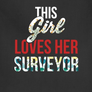 Surveyor - This girl loves her surveyor. - Adjustable Apron