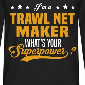 Trawl Net Maker - Men's Premium Long Sleeve T-Shirt