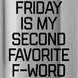 Favorite F-Word Funny Quote Sportswear - Water Bottle