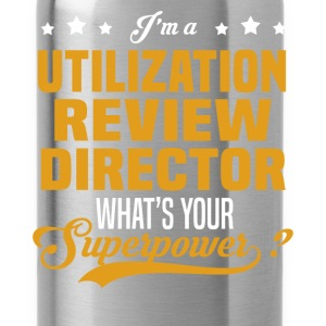Utilization Review Director - Water Bottle
