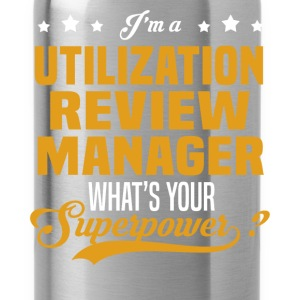 Utilization Review Manager - Water Bottle