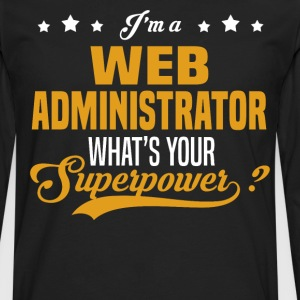 Web Administrator - Men's Premium Long Sleeve T-Shirt
