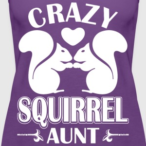 Crazy Squirrel Aunt T-Shirts - Women's Premium Tank Top