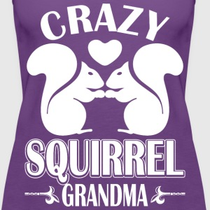 Crazy Squirrel Grandma T-Shirts - Women's Premium Tank Top