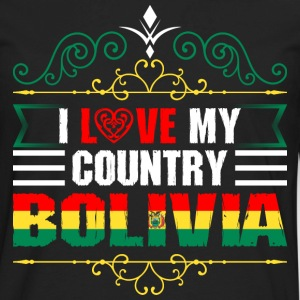 I Love My Country Bolivia T-Shirts - Men's Premium Long Sleeve T-Shirt