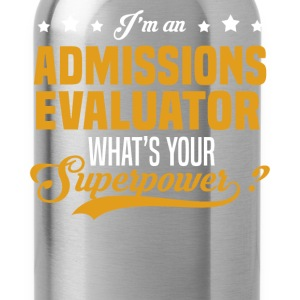 Admissions Evaluator T-Shirts - Water Bottle