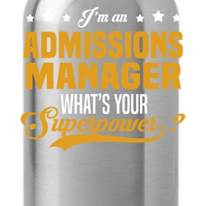 Admissions Manager T-Shirts - Water Bottle