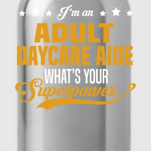 Adult Daycare Aide T-Shirts - Water Bottle
