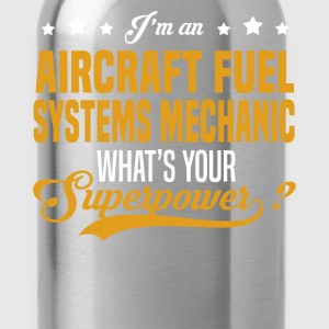 Aircraft Fuel Systems Mechanic T-Shirts - Water Bottle