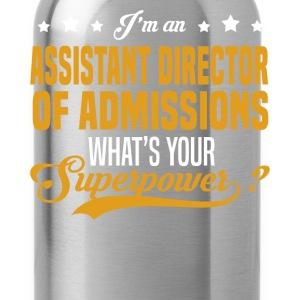 Assistant Director of Admissions T-Shirts - Water Bottle