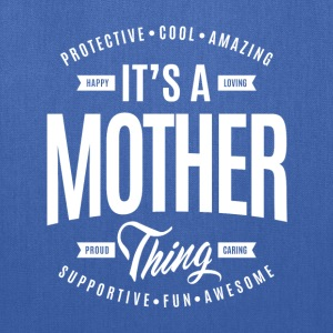 Mother Thing T-shirt - Tote Bag