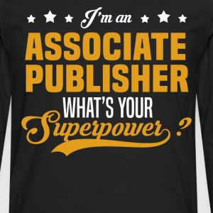 Associate Publisher T-Shirts - Men's Premium Long Sleeve T-Shirt
