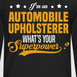 Automobile Upholsterer T-Shirts - Men's Premium Long Sleeve T-Shirt