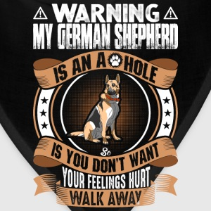 My German Shepherd Is An Ahole T-Shirts - Bandana