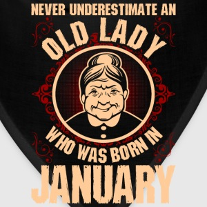 Never Underestimate An Old Lady Who Was Born In Ja T-Shirts - Bandana