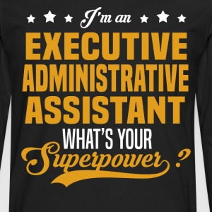 Executive Administrative Assistant T-Shirts - Men's Premium Long Sleeve T-Shirt