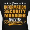 Information Security Manager T-Shirts - Women's T-Shirt