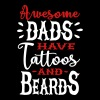 Awesome dads have tattoos and beards 2 clr T-Shirts - Men's Premium T-Shirt