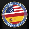 AMERICA FIRST SPAIN SECOND T-Shirts - Men's T-Shirt