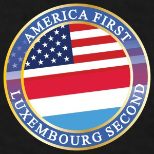 AMERICA FIRST LUXEMBOURG SECOND Mugs & Drinkware - Men's T-Shirt