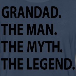 GRANDAD the man the myth the legend. T-Shirts - Men's Premium Long Sleeve T-Shirt