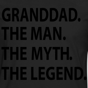 GRANDDAD the man the myth the legend T-Shirts - Men's Premium Long Sleeve T-Shirt
