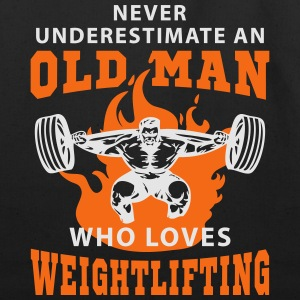 Never Underestimate an Old Man loves Weightlifting T-Shirts - Eco-Friendly Cotton Tote