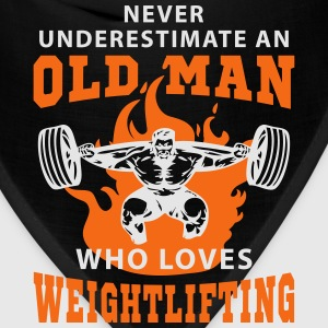 Never Underestimate an Old Man loves Weightlifting T-Shirts - Bandana