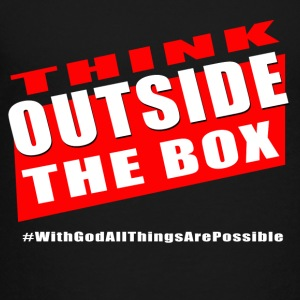 Think outside the Box - Toddler Premium T-Shirt