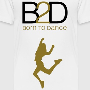 born to dance (woman) Kids' Shirts - Toddler Premium T-Shirt