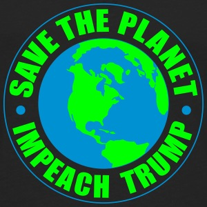 save the planet impeach trump T-Shirts - Men's Premium Long Sleeve T-Shirt