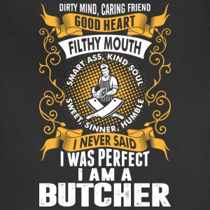 I Was Perfect I Am A Butcher T-Shirts - Adjustable Apron