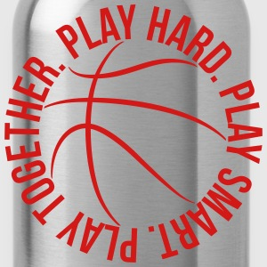 play smart play hard play together basketball team T-Shirts - Water Bottle