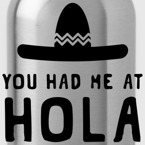 You had me at Hola Hoodies - Water Bottle