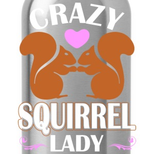 Crazy Squirrel Lady T-Shirts - Water Bottle