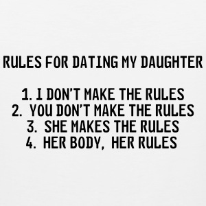 Rules for dating my daughter T-Shirts - Men's Premium Tank