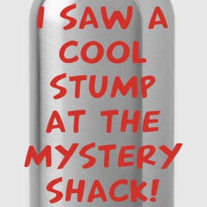 I Saw A Cool Stump At The Mystery Shack - Water Bottle