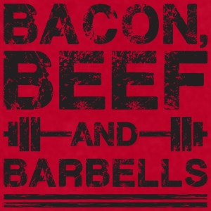 Bacon, Beef, And Barbells Mugs & Drinkware - Men's T-Shirt by American Apparel
