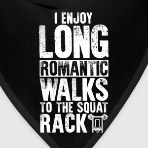 Squat Rack Long Romantic Walks T-Shirt T-Shirts - Bandana