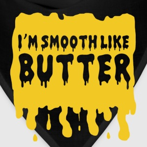 I'm Smooth Like Butter T-Shirts - Bandana