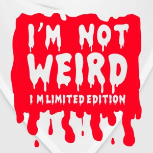 i'm not weird i'm limited T-Shirts - Bandana