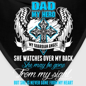 Dad My Hero My Guardian Angel T-Shirts - Bandana