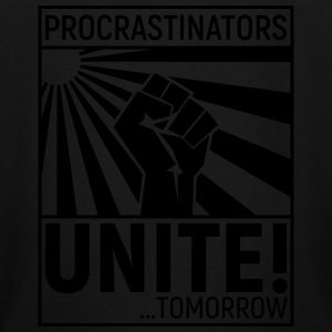 procrastinators unite T-Shirts - Men's Tall T-Shirt